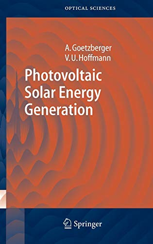Photovoltaic Solar Energy Generation: Adolf Goetzberger