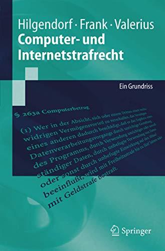 9783540236788: Computer- und Internetstrafrecht: Ein Grundriss (Springer-Lehrbuch) (German Edition)