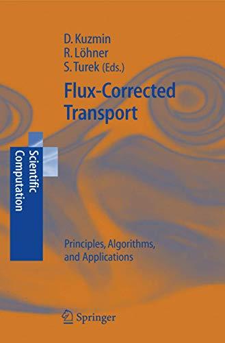 9783540237303: Flux-Corrected Transport: Principles, Algorithms, and Applications (Scientific Computation)