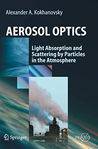 9783540237341: Aerosol Optics: Light Absorption and Scattering by Particles in the Atmosphere (Springer Praxis Books)