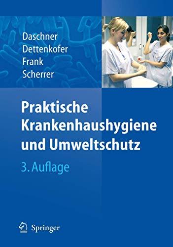 9783540237464: Praktische Krankenhaushygiene und Umweltschutz (German Edition)