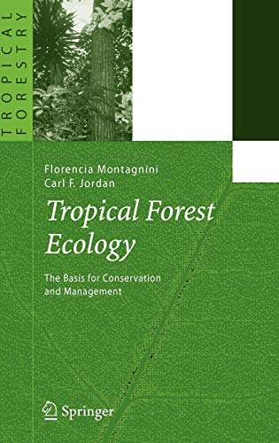 9783540237976: Tropical Forest Ecology: The Basis for Conservation and Management (Tropical Forestry)