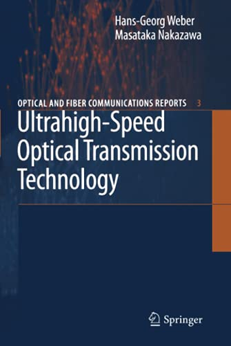 Ultrahigh-Speed Optical Transmission Technology: Hans-Georg Weber