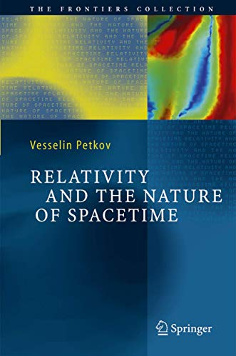 9783540238898: Relativity and the Nature of Spacetime (The Frontiers Collection)