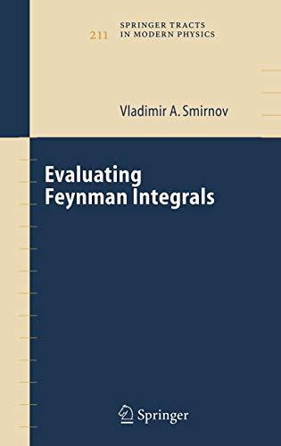 Evaluating Feynman Integrals: Vladimir Alexandrovich Smirnov