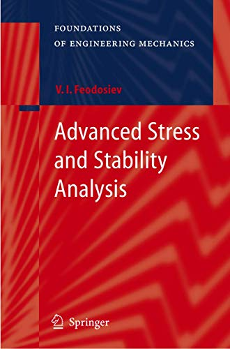 Advanced Stress and Stability Analysis: V. I. Feodosiev