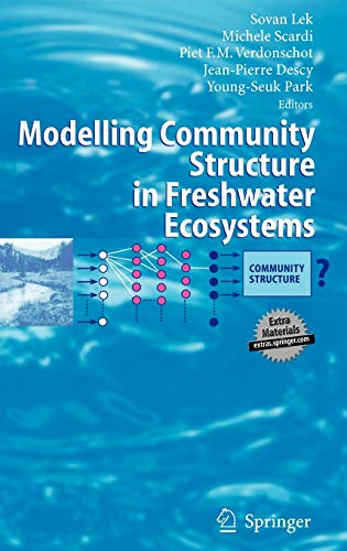 Modelling Community Structure in Freshwater Ecosystems: Sovan Lek