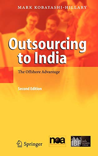 9783540239437: Outsourcing to India: The Offshore Advantage