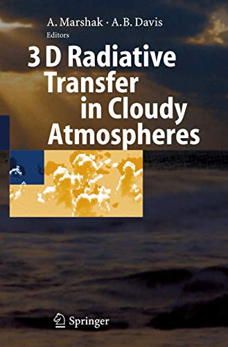 9783540239581: 3D Radiative Transfer in Cloudy Atmospheres (Physics of Earth and Space Environments)