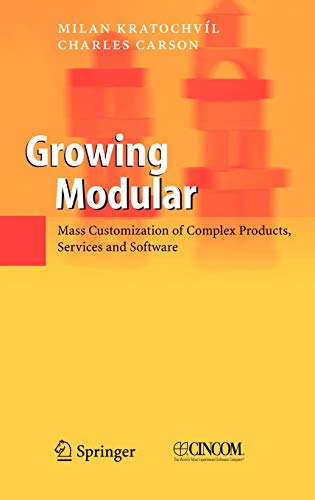 9783540239598: Growing Modular: Mass Customization of Complex Products, Services and Software