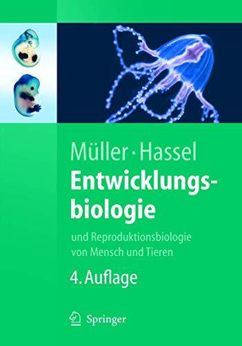 9783540240570: Entwicklungsbiologie: und Reproduktionsbiologie von Mensch und Tieren (Springer-Lehrbuch) (German Edition)