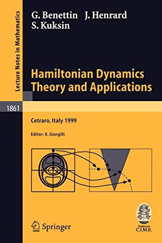 9783540240648: Hamiltonian Dynamics - Theory and Applications: Lectures given at the C.I.M.E. Summer School held in Cetraro, Italy, July 1-10, 1999 (Lecture Notes in Mathematics)