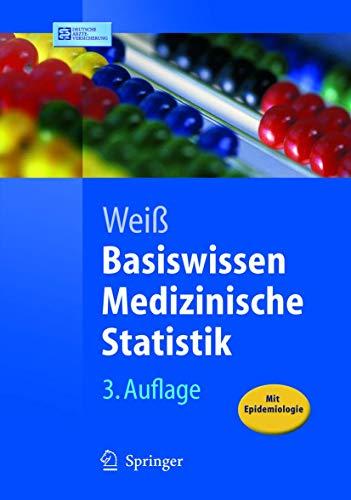 9783540240723: Basiswissen Medizinische Statistik (Springer-Lehrbuch) (German Edition)