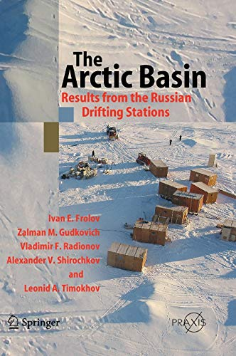 9783540241423: The Arctic Basin: Results from the Russian Drifting Stations (Springer Praxis Books)