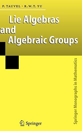 9783540241706: Lie Algebras And Algebraic Groups