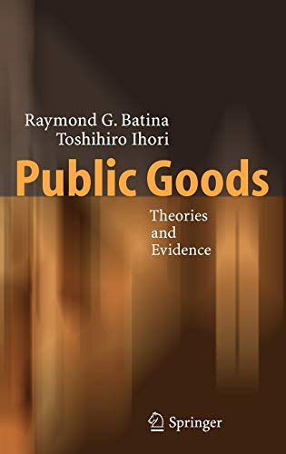 9783540241744: Public Goods: Theories and Evidence
