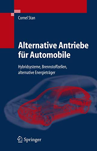 9783540241928: Alternative Antriebe Fur Automobile: Hybridsysteme, Brennstoffzellen, Alternative Energietrager (VDI-Buch)