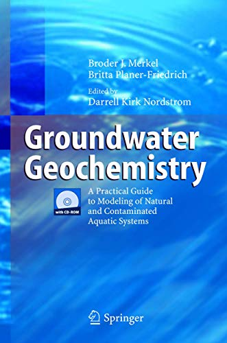 9783540241959: Groundwater Geochemistry: A Practical Guide to Modeling of Natural and Contaminated Aquatic Systems