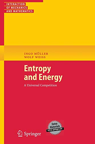 9783540242819: Entropy and Energy: A Universal Competition (Interaction of Mechanics and Mathematics)