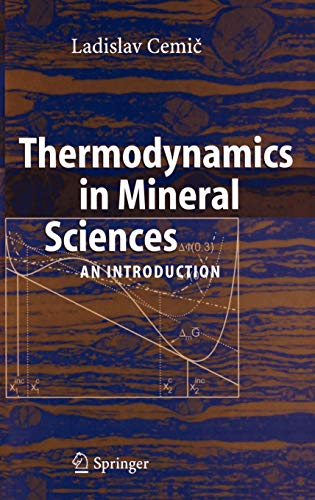 9783540243649: Thermodynamics in Mineral Sciences: An Introduction