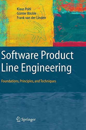 9783540243724: Software Product Line Engineering: Foundations, Principles and Techniques
