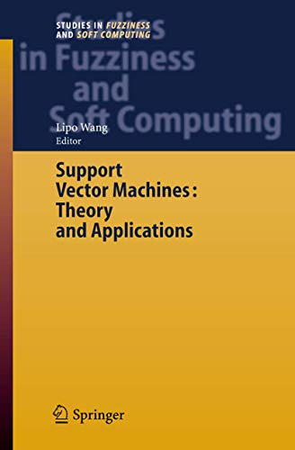 9783540243885: Support Vector Machines: Theory and Applications (Studies in Fuzziness and Soft Computing)