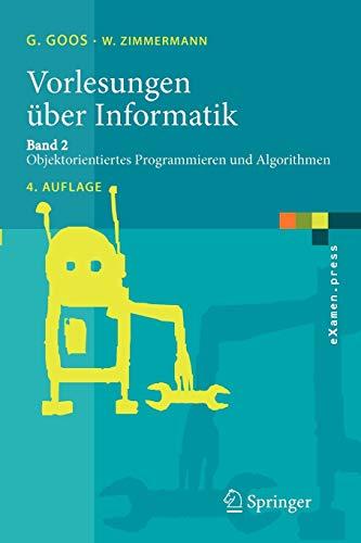 9783540244035: Vorlesungen über Informatik: Band 2: Objektorientiertes Programmieren und Algorithmen (eXamen.press)