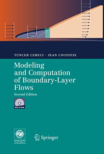 9783540244592: Modeling and Computation of Boundary-Layer Flows: Laminar, Turbulent and Transitional Boundary Layers in Incompressible and Compressible Flows