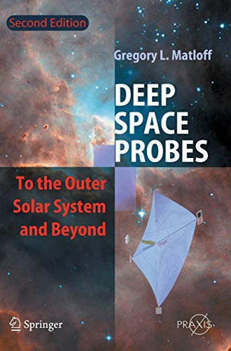 9783540247722: Deep Space Probes: To the Outer Solar System and Beyond (Springer Praxis Books)