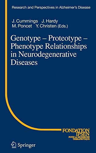 9783540248354: Genotype - Proteotype - Phenotype Relationships in Neurodegenerative Diseases (Research and Perspectives in Alzheimer's Disease)