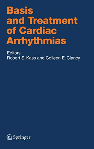 9783540249672: Basis and Treatment of Cardiac Arrhythmias (Handbook of Experimental Pharmacology)