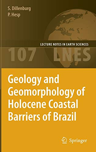 9783540250081: Geology and Geomorphology of Holocene Coastal Barriers of Brazil (Lecture Notes in Earth Sciences)