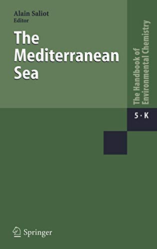 9783540250180: The Mediterranean Sea (The Handbook of Environmental Chemistry)