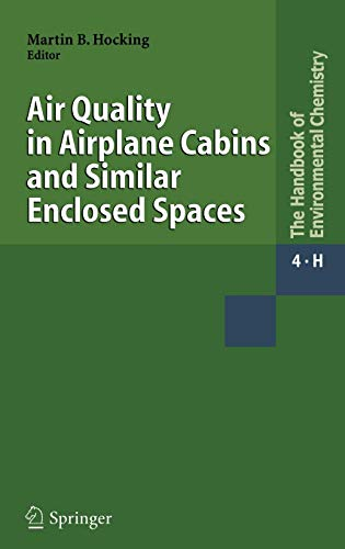 9783540250197: Air Quality in Airplane Cabins and Similar Enclosed Spaces (The Handbook of Environmental Chemistry)