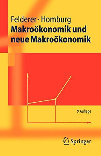 9783540250203: Makroökonomik und neue Makroökonomik (Springer-Lehrbuch) (German Edition)