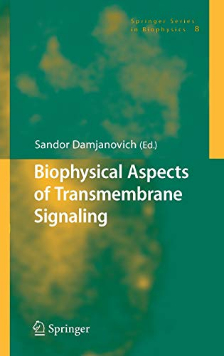 9783540250647: Biophysical Aspects of Transmembrane Signaling (Springer Series in Biophysics)