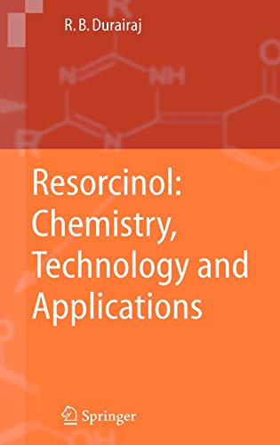 9783540251422: Resorcinol: Chemistry, Technology and Applications