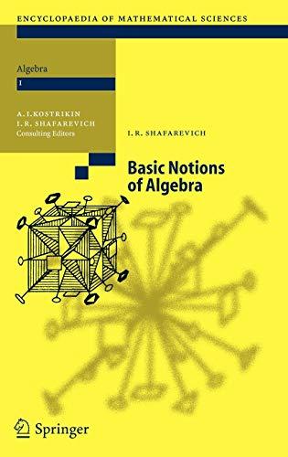 9783540251774: Basic Notions of Algebra (Encyclopaedia of Mathematical Sciences)