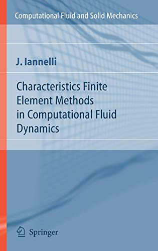 Characteristics Finite Element Methods in Computational Fluid Dynamics: Joe Iannelli