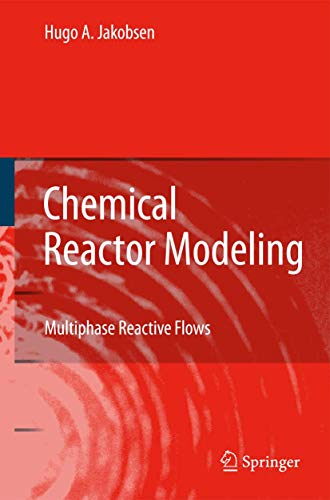 9783540251972: Chemical Reactor Modeling: Multiphase Reactive Flows