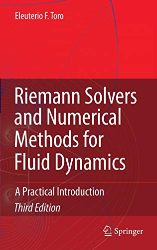 9783540252023: Riemann Solvers and Numerical Methods for Fluid Dynamics: A Practical Introduction