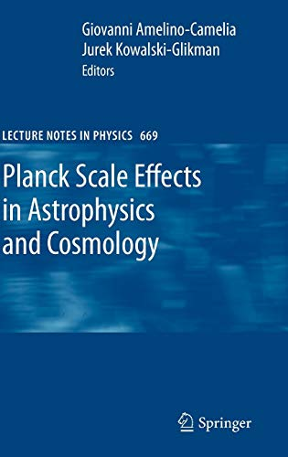 9783540252634: Planck Scale Effects in Astrophysics and Cosmology (Lecture Notes in Physics)