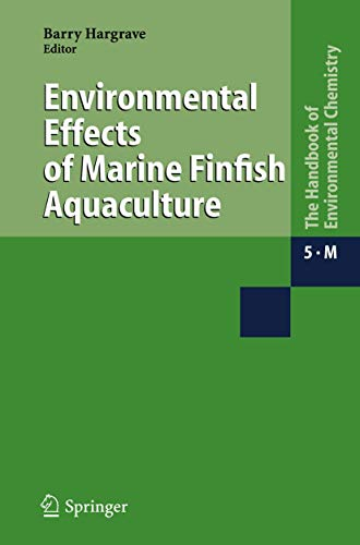 9783540252696: 5: Environmental Effects of Marine Finfish Aquaculture (The Handbook of Environmental Chemistry) (Volume 5)