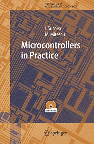 9783540253013: Microcontrollers in Practice (Springer Series in Advanced Microelectronics)