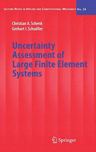 9783540253433: Uncertainty Assessment of Large Finite Element Systems (Lecture Notes in Applied and Computational Mechanics)