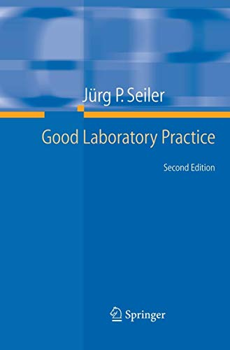 9783540253488: Good Laboratory Practice: the Why and the How
