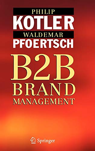 9783540253600: B2B Brand Management: The Success Dimensions of Business Brands