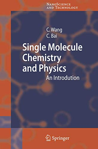 9783540253693: Single Molecule Chemistry and Physics: An Introduction (NanoScience and Technology)