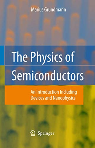 9783540253709: The Physics of Semiconductors: An Introduction Including Devices and Nanophysics