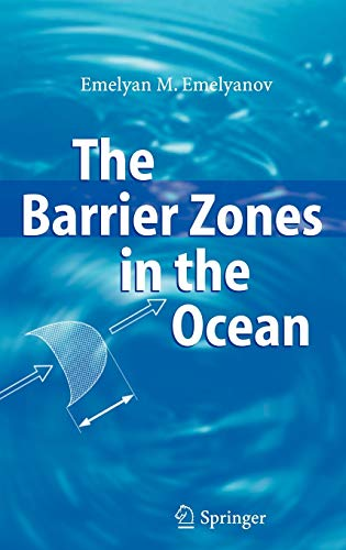 9783540253914: The Barrier Zones in the Ocean